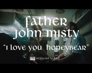 Father John Misty - I Love You Honeybear [OFFICIAL VIDEO]