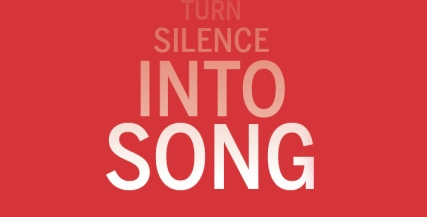 Turn Silence into Song.jpg