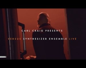 Carl Craig presents Versus Synthesizer Ensemble Live